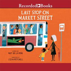Last Stop On Market Street Audiobook